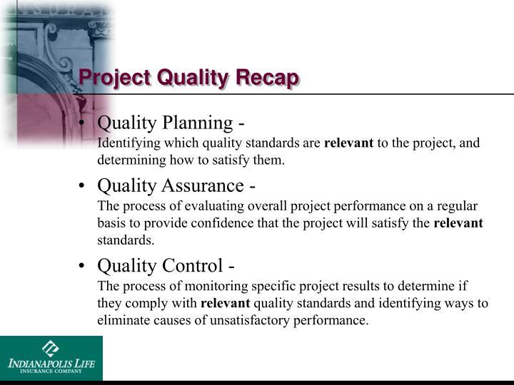 Project Quality Recap