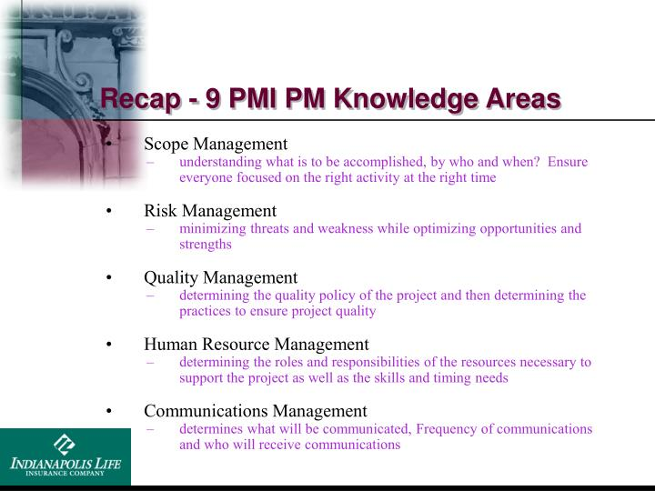 Recap - 9 PMI PM Knowledge Areas
