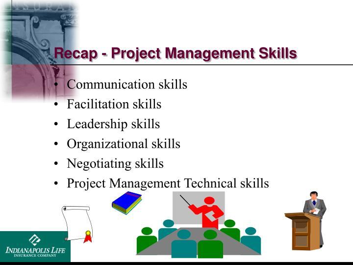 Recap - Project Management Skills