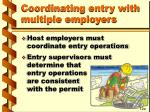 coordinating entry with multiple employers