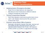 business case macro considerations