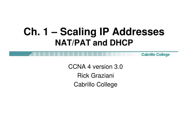 Ch 1 scaling ip addresses nat pat and dhcp
