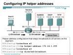 configuring ip helper addresses3