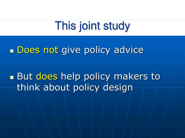 This joint study1