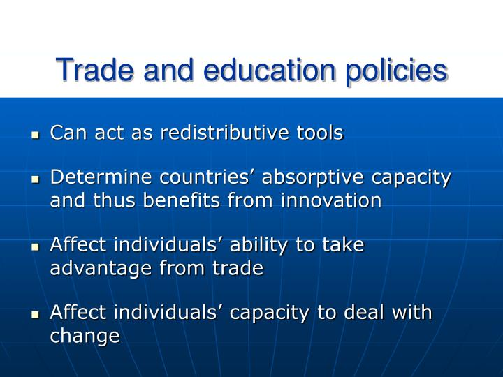 Trade and education policies