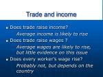 trade and income
