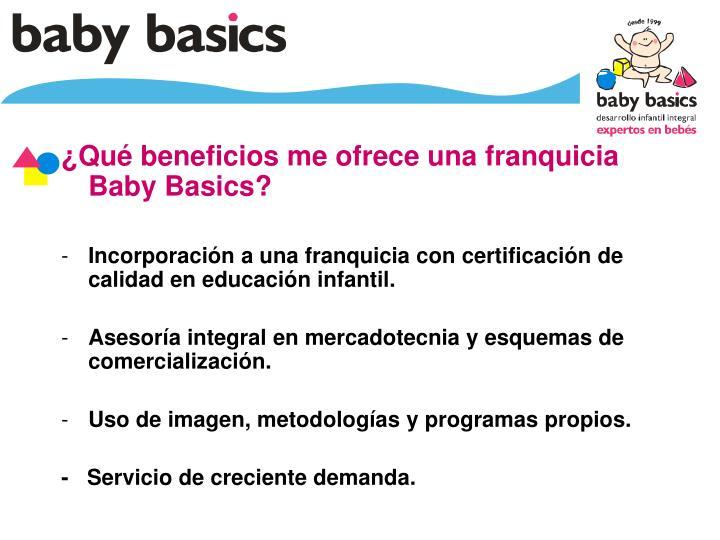 ¿Qué beneficios me ofrece una franquicia Baby Basics?