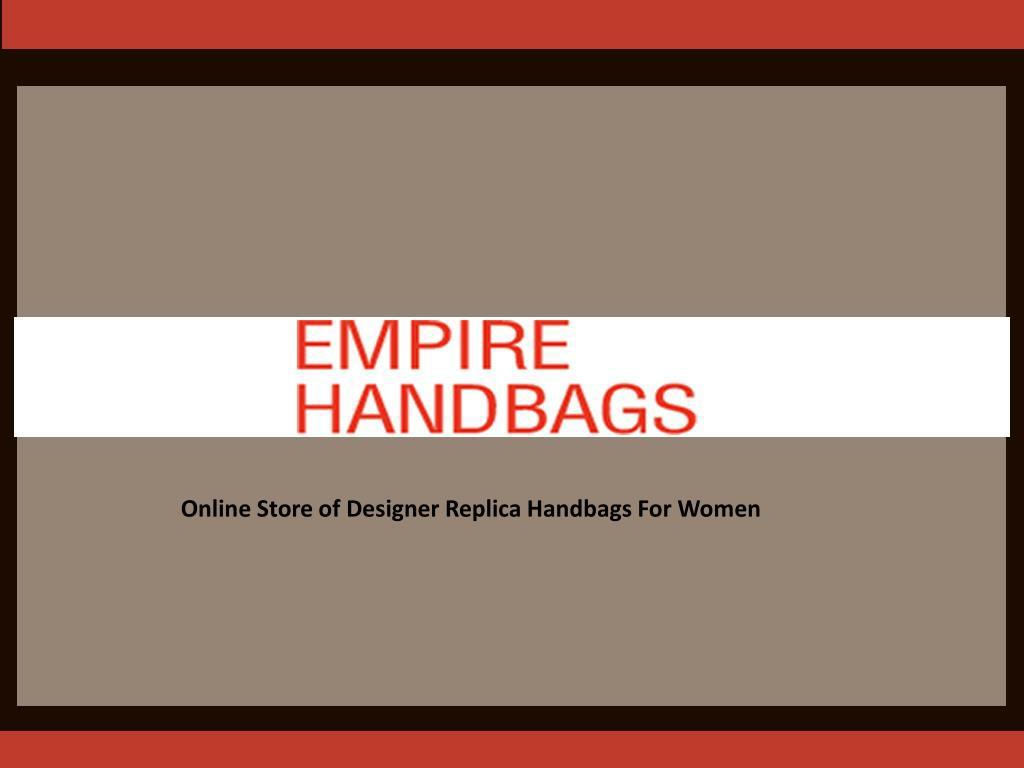Online Store of Designer Replica Handbags For Women
