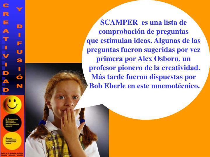 SCAMPER  es una lista de