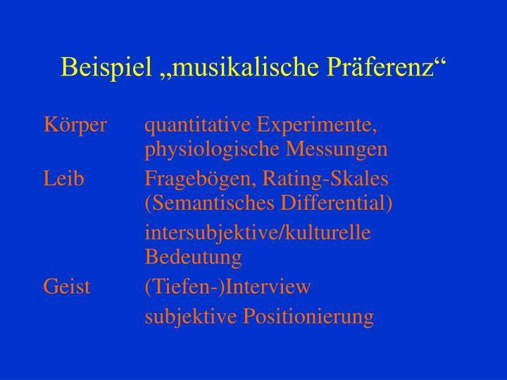 """Beispiel """"musikalische Präferenz"""""""