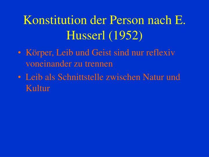 Konstitution der Person nach E. Husserl (1952)