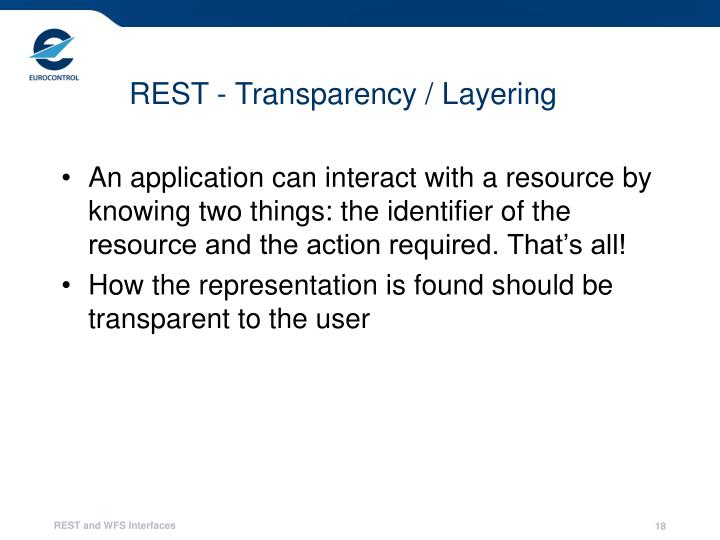 REST - Transparency / Layering