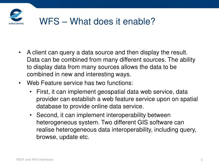 WFS – What does it enable?