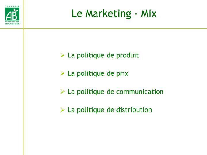 Le Marketing - Mix