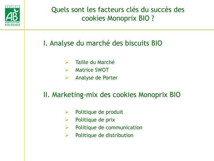 Quels sont les facteurs clés du succès des cookies Monoprix BIO ?