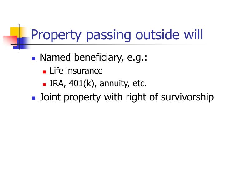 Property passing outside will