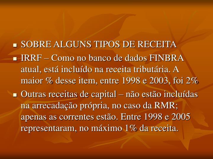 SOBRE ALGUNS TIPOS DE RECEITA