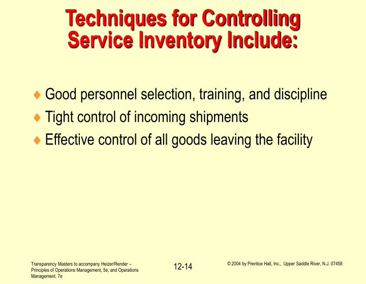 Techniques for Controlling Service Inventory Include: