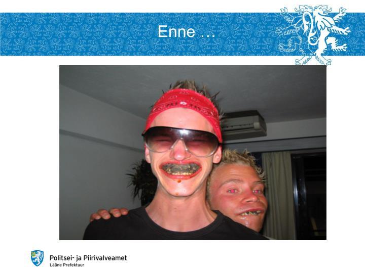 Enne …