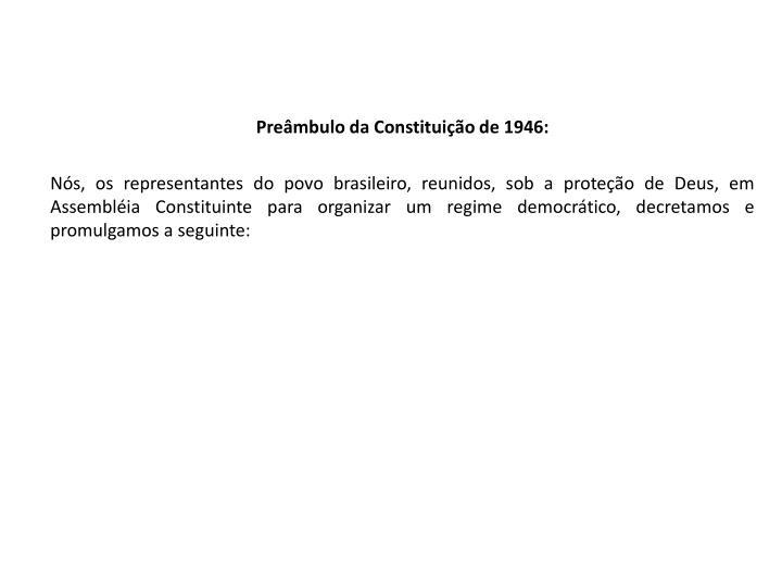 Preâmbulo da Constituição de 1946: