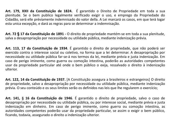 Art. 179, XXII da Constituição de 1824.