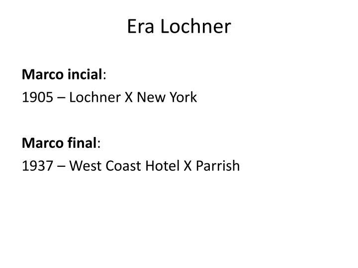 Era Lochner
