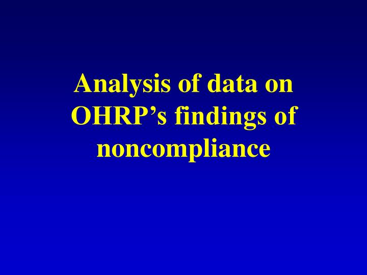 Analysis of data on OHRP's findings of noncompliance