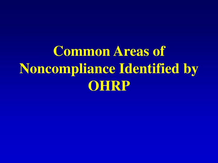 Common Areas of Noncompliance Identified by OHRP