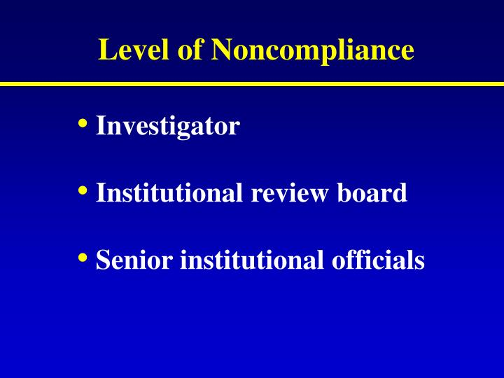 Level of Noncompliance