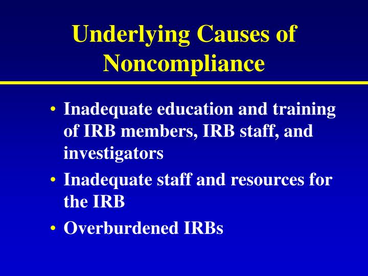 Underlying Causes of Noncompliance