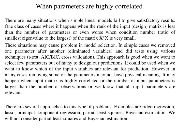 When parameters are highly correlated