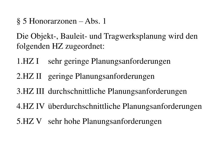 § 5 Honorarzonen – Abs. 1