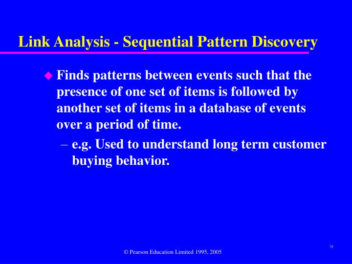 Link Analysis - Sequential Pattern Discovery
