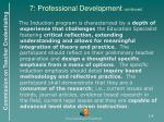 7 professional development continued