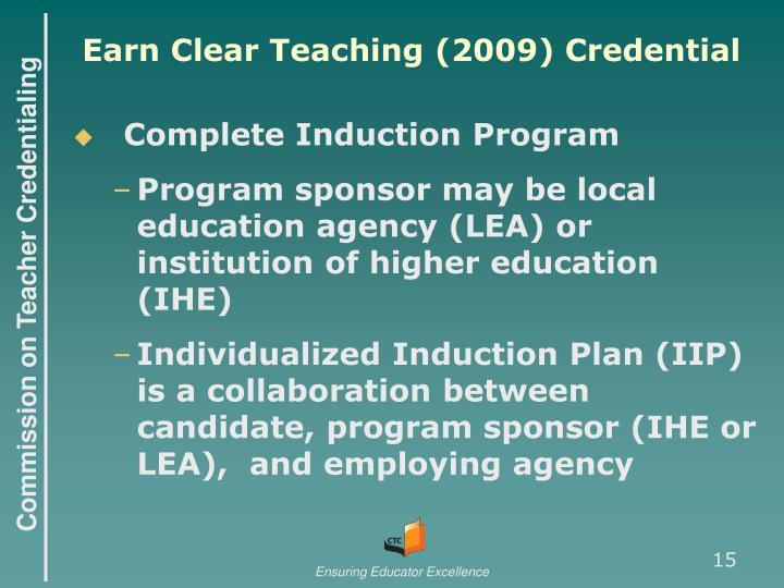 Earn Clear Teaching (2009) Credential