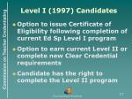 level i 1997 candidates