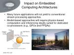 impact on embedded computing architectures