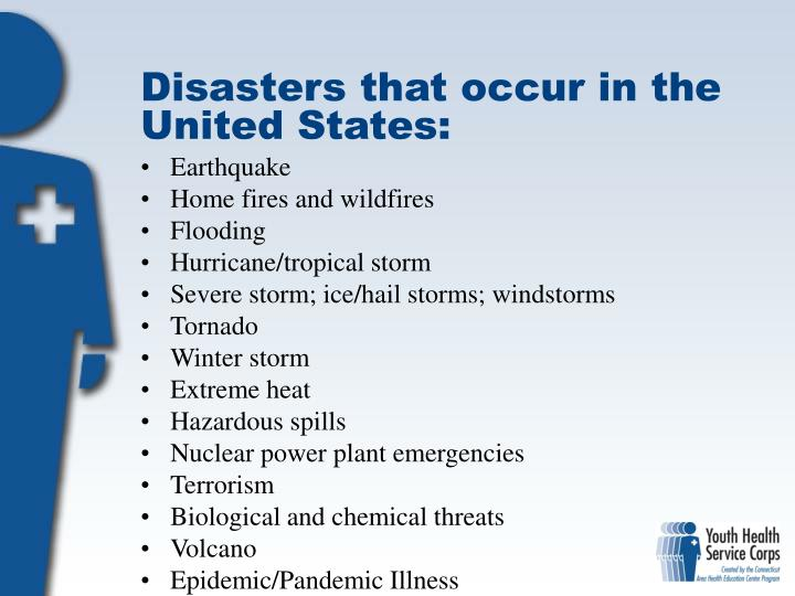 Disasters that occur in the United States: