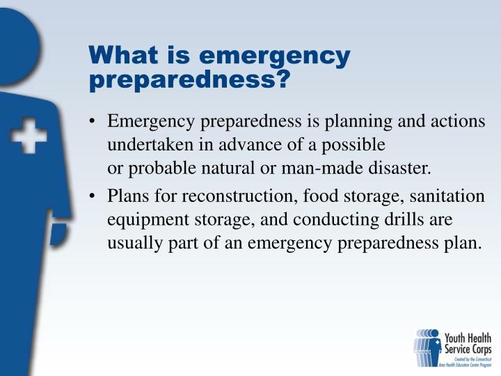 What is emergency preparedness?