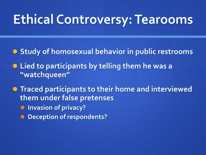 Ethical Controversy: Tearooms