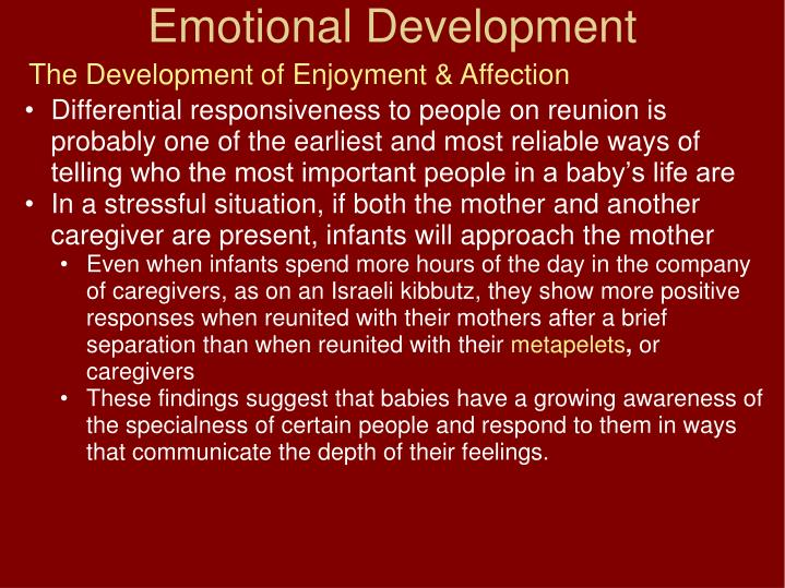 The Development of Enjoyment & Affection