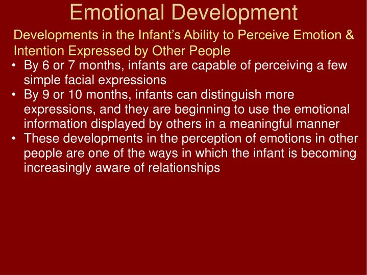 Developments in the Infant's Ability to Perceive Emotion & Intention Expressed by Other People