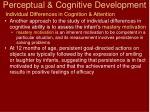 perceptual cognitive development16