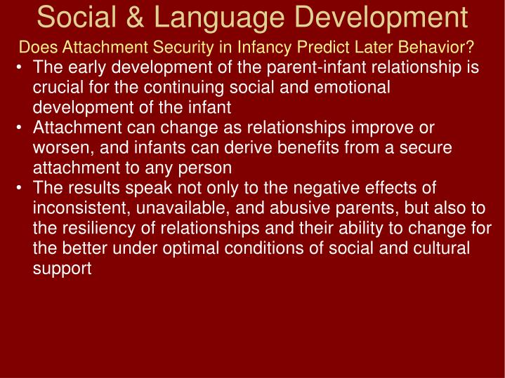 Does Attachment Security in Infancy Predict Later Behavior?