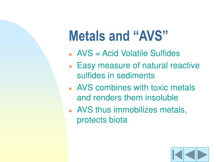 """Metals and """"AVS"""""""