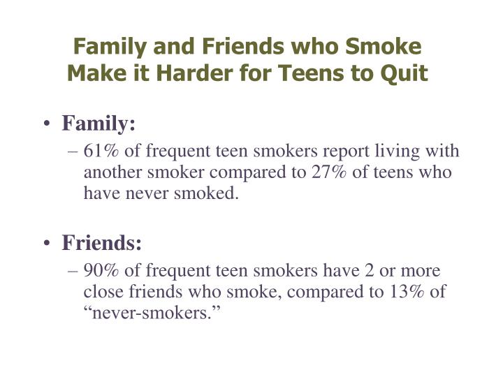 Family and Friends who Smoke Make it Harder for Teens to Quit