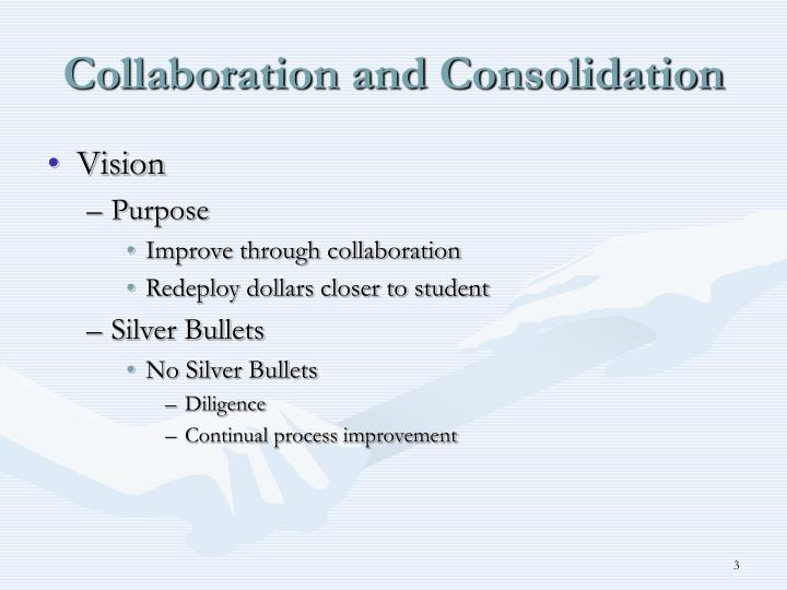 Collaboration and consolidation2