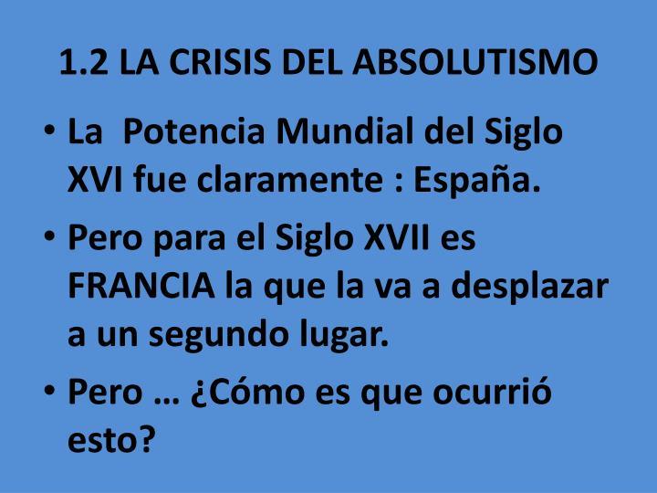 1.2 LA CRISIS DEL ABSOLUTISMO