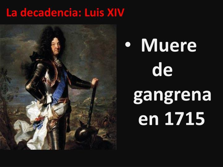 La decadencia: Luis XIV