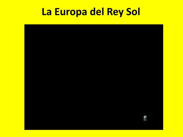 La Europa del Rey Sol